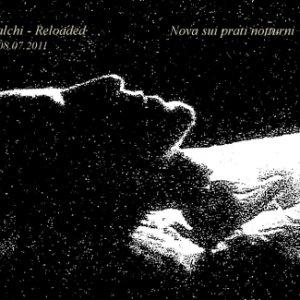 album Degli oltre 100 calchi - Reloaded - Impro live - Nova sui prati notturni