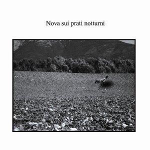 album Nova sui prati notturni - 2010 - Autoprodotto - Nova sui prati notturni