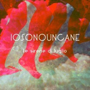 album Le sirene di luglio (singolo) - Iosonouncane