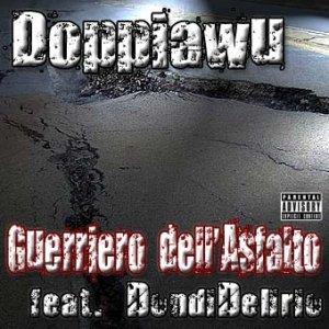 album Guerriero dell'Asfalto - Doppiawu