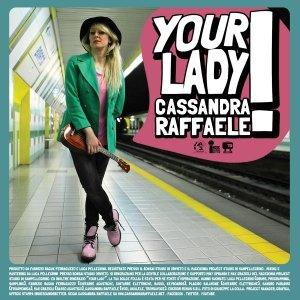 album Your Lady (Single) - Cassandra Raffaele