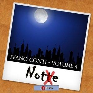 album Notte, Volume 4 - Ivano Conti