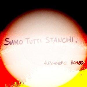 album Siamo tutti stanchi - Alessandro Romeo