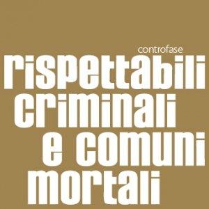 album Rispettabili criminali e comuni mortali - controfase