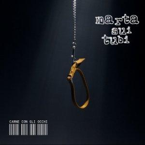 album Carne con gli occhi (Cromatica Edition) - Marta sui Tubi