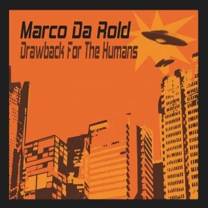 album Drawback for the Humans Ep - Marco Da Rold
