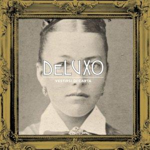 album Vestirsi di carta - deLuxo
