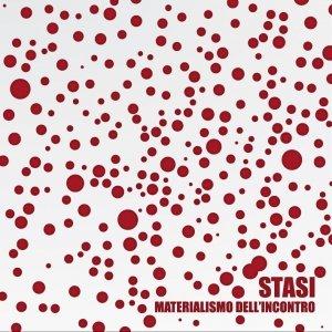 album Materialismo dell'incontro - Stasi