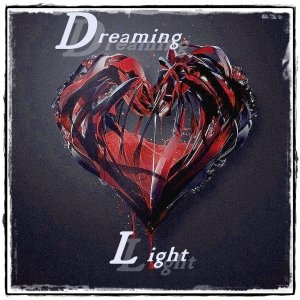 album Dreaming Light - Deep Inside - Dreaming Light