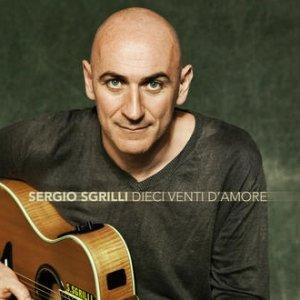 album Dieci venti d'amore - Sergio Sgrilli