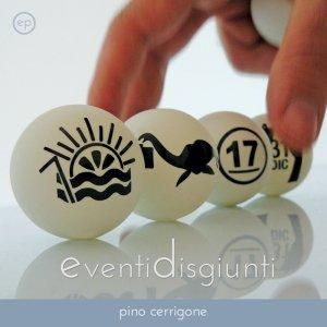 album Eventi Disgiunti ep - Pino Cerrigone