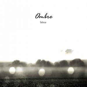 album Ombre - Ishtar