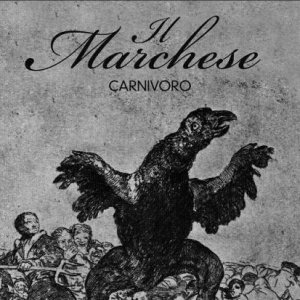 album Carnivoro - Il Marchese