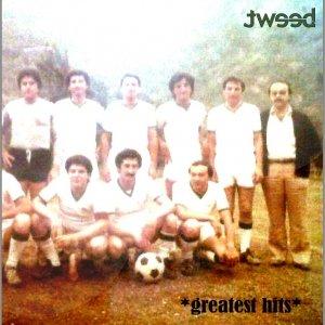 album The Greatest Hits - Tweed