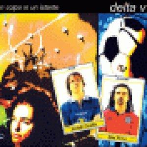album Un colpo in un istante (single) - Delta V