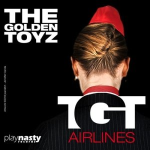 album TGT Airlines - The Golden Toyz