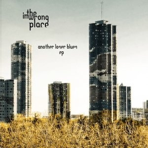 album Another Loser Blues - EP - inthewrongplace
