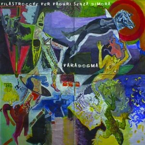 album Filastrocche per paguri senza dimora (EP) - Paradogma