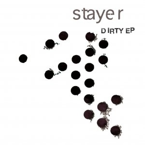 album DIRTY E.P. - Stayer