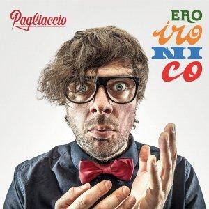 album EroIronico - Pagliaccio