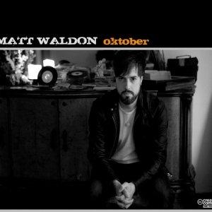 album OKTOBER - MATT WALDON