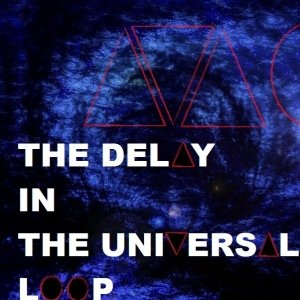 album Like An Astronaut (Single) - The Delay In The Universal Loop