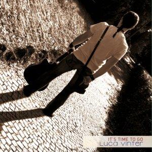album It's Time To Go - Luca Vinter