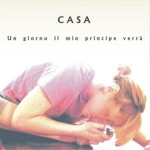 album Un giorno il mio principe verrà - Casa