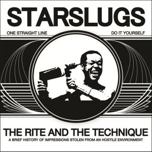 album The Rite and the Technique - Starslugs