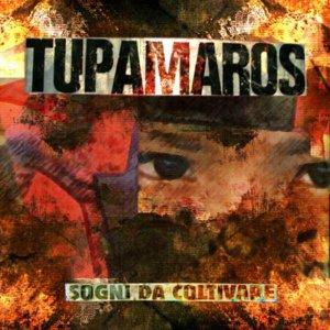 album Sogni da coltivare - Tupamaros