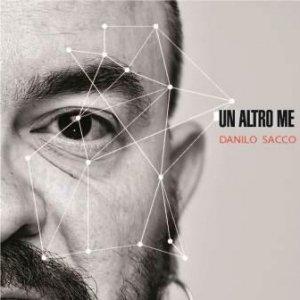 album Un Altro Me - Danilo Sacco