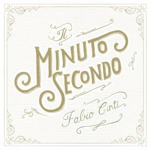 album Il Minuto Secondo - Fabio Cinti
