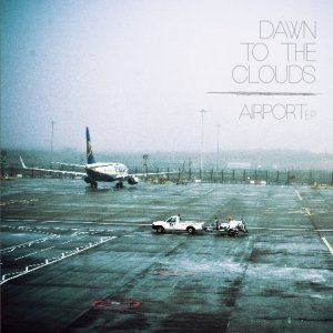 album Airport EP - Dawn To The Clouds