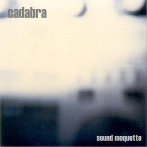 album Sound Moquette - Cadabra