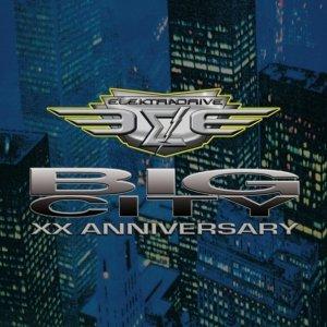 album Big City - XX Anniversary - Elektradrive