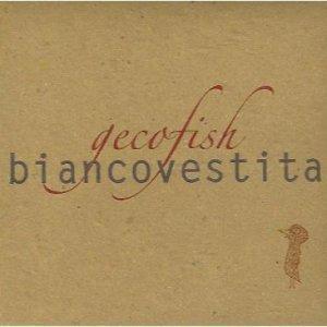 album Biancovestita - Gecofish