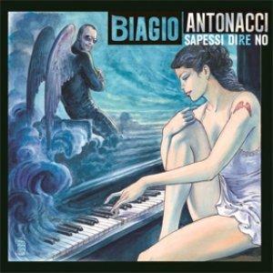 album Sapessi dire no - Biagio Antonacci