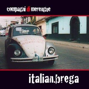 album Italian Brega - Compagni di Merengue