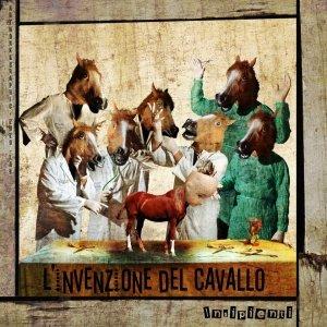 album L'invenzione Del Cavallo - Insipienti