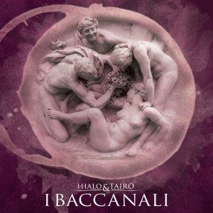 album I Baccanali - j-halo_i baccanali