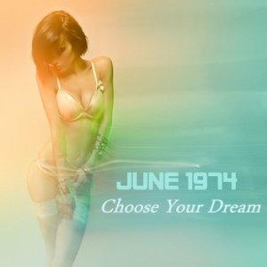 album Choose Your Dream - June 1974