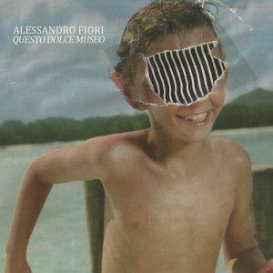 album Questo dolce museo - Alessandro Fiori