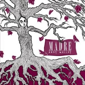 album Madre - andy malloy band