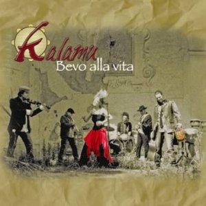 album Bevo alla Vita - Kalamu