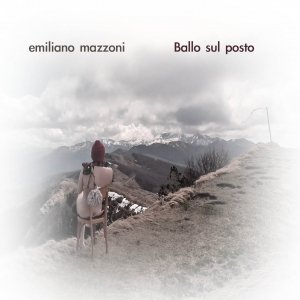 album Ballo sul posto - Emiliano Mazzoni