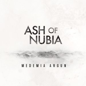 album Medemia Argun - Ash of Nubia