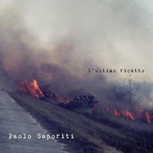 album L'ultimo ricatto - Paolo Saporiti