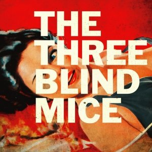 album The Three Blind Mice - The Three Blind Mice