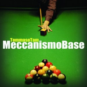 album Meccanismo Base - Tommaso Tam
