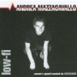album Low-fi - Andrea Mazzacavallo